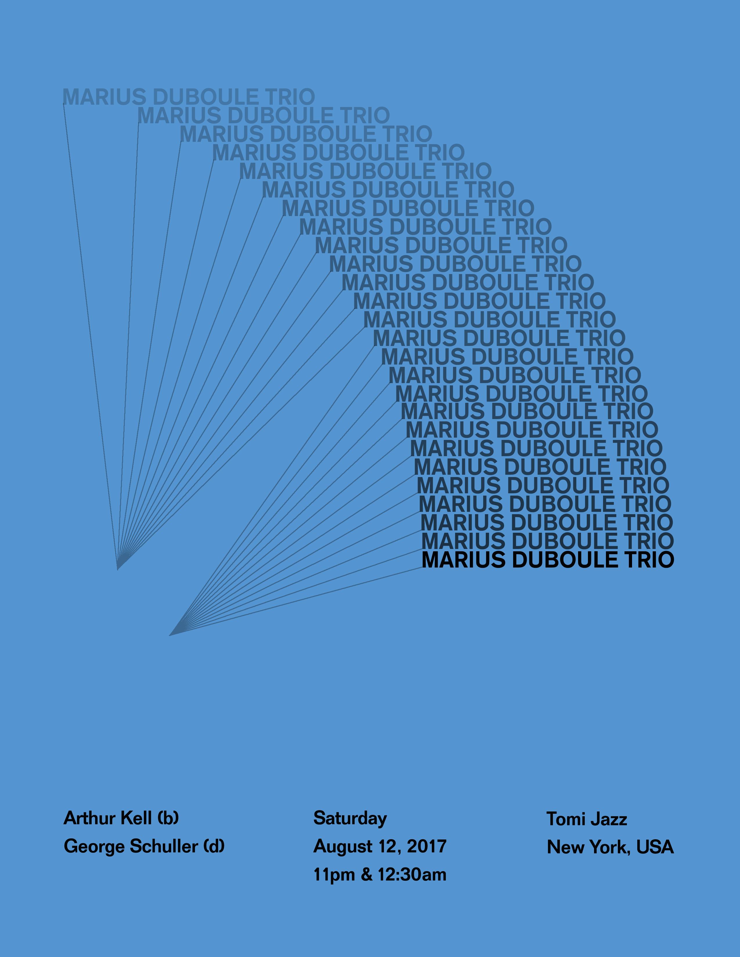 Marius Duboule Trio at Tomi Jazz, August 12 2017